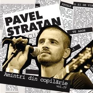 "Pavel Stratan lanseaza ""Amintiri din copilarie, volumul 4"""