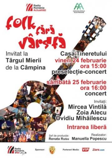 """""""Folk fara varsta"""", invitat special la Targul Mierii Campina 2012"""