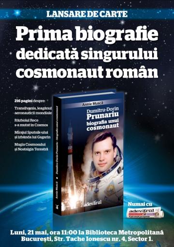 """Dumitru Prunariu, subiectul central al unei biografii """"de legenda"""""""