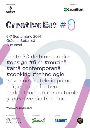 Creative Est #0, prima editie a unui festival dedicat industriilor culturale si creative